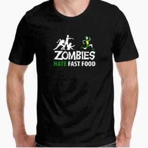 Zombies Hate Fast Fod
