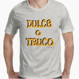 Camiseta Hombre Dulce o Truco
