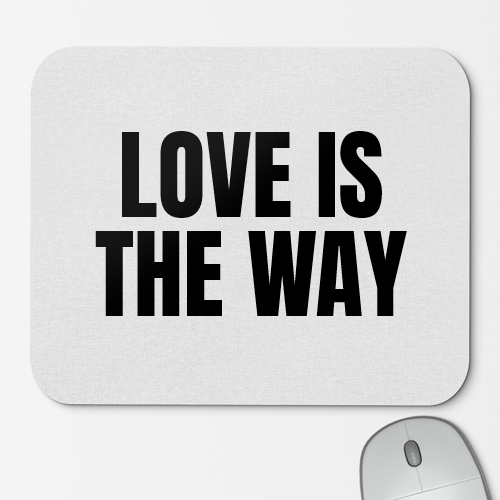 https://media3.positivos.com/168946-thickbox/alfombrilla-de-raton-love-is-the-way.jpg