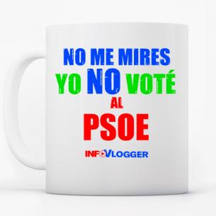taza yo no voté al psoe