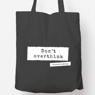 Tote bag don´t overthink